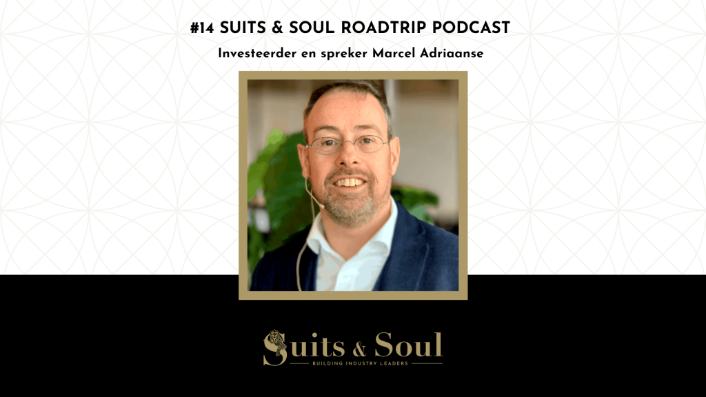 Suits & Soul Roadtrip podcast Marcel Adriaanse